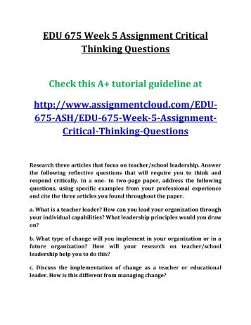 EDU 675 Week 5 Assignment Critical Thinking Questions