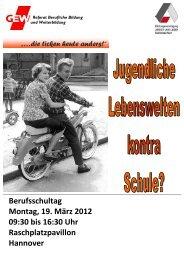 Berufsschultag Montag, 19. März 2012 09:30 bis 16:30 Uhr ...