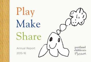 Portland Children's Museum: Annual Report2016