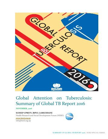 Global Attention on Tuberculosis Summary of Global TB Report 2016