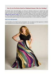 How To Get The Perfect Deal For Wholesale Women's Plus Size Clothing