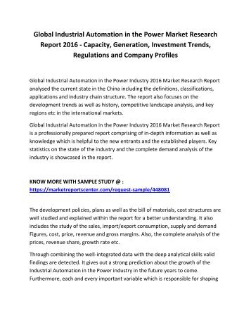 Global Industrial Automation in the Power Market Research Report 2016 - Capacity, Generation, Investment Trends, Regulations and Company Profiles