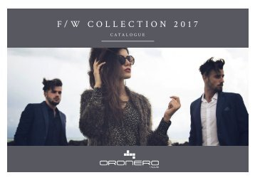 ORONERO - AW Collection 2017