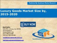 Luxury Goods Market: Segments, Opportunity, Growth and Forecast By End-use Industry 2015-2020