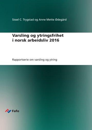 Varsling og ytringsfrihet i norsk arbeidsliv 2016