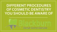 Different procedures of cosmetic dentistry you should be aware of