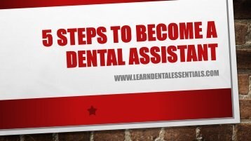 5 Steps to Become a Dental Assistant