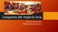 Conquista del imperio Inca sebastian fernandez