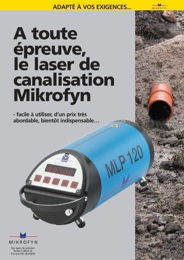 MLP 120 - laser de canalisation Mikrofyn