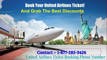 When 1-877-285-3426 United Airlines Ticket Booking Number Should Be Used?
