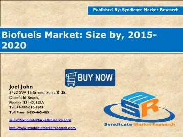 Biofuels Market: Volume Forecast and Value Chain Analysis 2015-2020