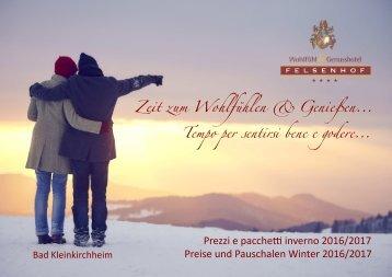 Hotel Felsenhof Preise und Pakete Winter 2016-2017