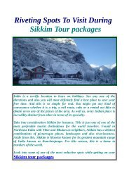 Get Best Deal on Sikkim tour packages.