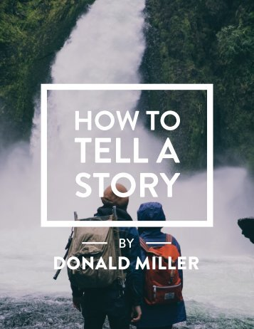 How to Tell a Story Donald Miller