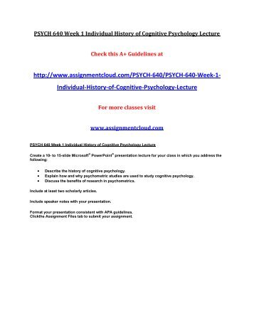 Uop Psych 640 Week 1 Individual History Of Cognitive Psychology Lecture