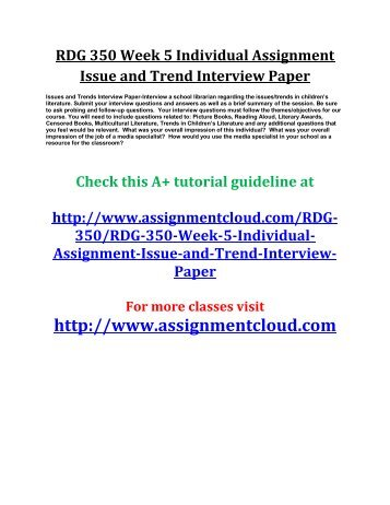 UOP RDG 350 Week 5 Individual Assignment Issue and Trend Interview Paper
