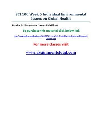 uop SCI 100 Week 5 Individual Environmental Issues on Global Health