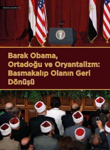 Barak Obama Ortadoğu ve Oryantalizm Basmakalıp Olanın Geri Dönüşü