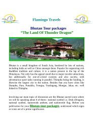 "Bhutan Tour packages ""The Land Of Thunder Dragon"""