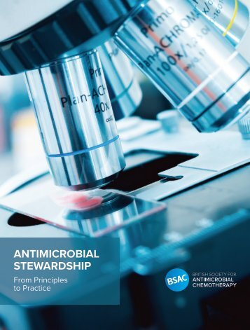 Antimicrobial Stewardship - From Principles to Practice