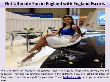 Get Ultimate Fun in England with England Escorts