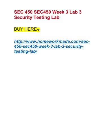 SEC 450 SEC450 Week 3 Lab 3 Security Testing Lab