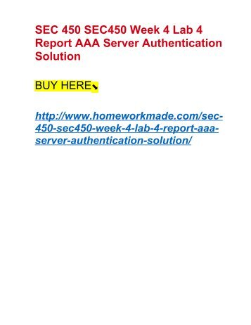 SEC 450 SEC450 Week 4 Lab 4 Report AAA Server Authentication Solution