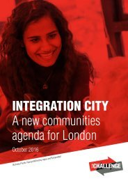 INTEGRATION CITY A new communities agenda for London
