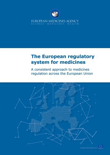 The European regulatory system for medicines