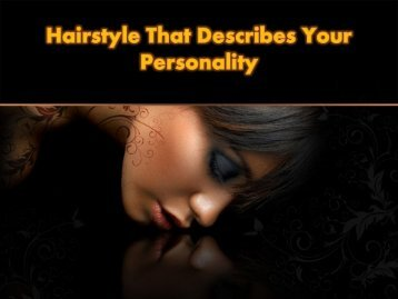 Hairstyle That Describes Your Personality