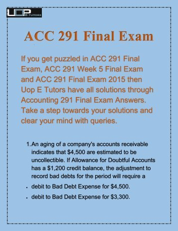 uop accounting 300 final exam Which financial statements include significant accounting estimates why (300 words) 2 a+ please answer the five following questions as your final exam.