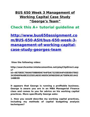 working capital case study Positive working capital is when a company has more current assets than current liabilities meaning the company can fully cover its  fundamental case study:.