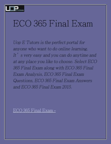 ECO 365 Final Exam | ECO 365 Final Exam Answers | ECO 365 Final Exam Analysis - UOP E Tutors
