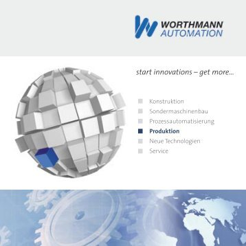 Broschüre Produktion [PDF] - Worthmann Automation