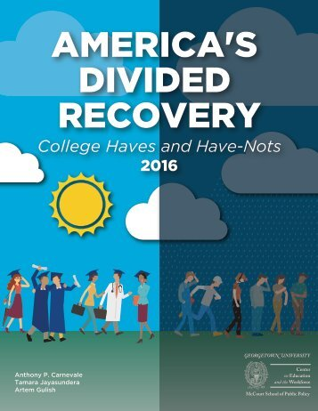 AMERICA'S DIVIDED RECOVERY