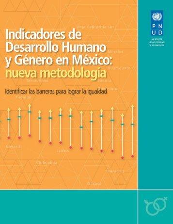 INDICADORES DE DESARROLLO HUMANO Y GÉNERO EN MÉXICO: NUEVA METODOLOGÍA
