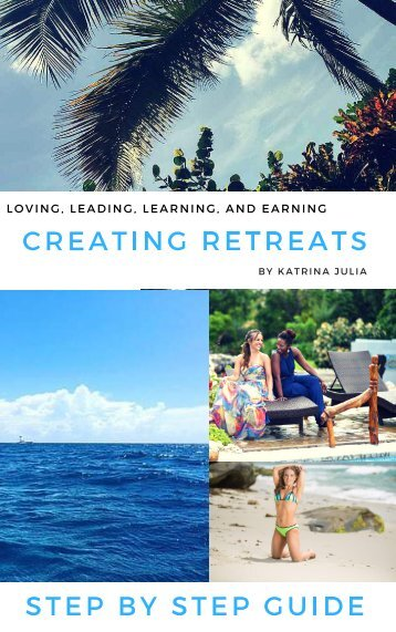 CREATING RETREATS STEP BY STEP GUIDE