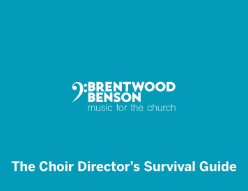 The Choir Director's Survival Guide