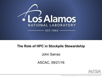 The Role of HPC in Stockpile Stewardship John Sarrao ASCAC 09/21/16