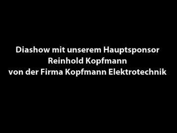 Diashow mit unserem Hauptsponsor Reinhold Kopfmann von der ...