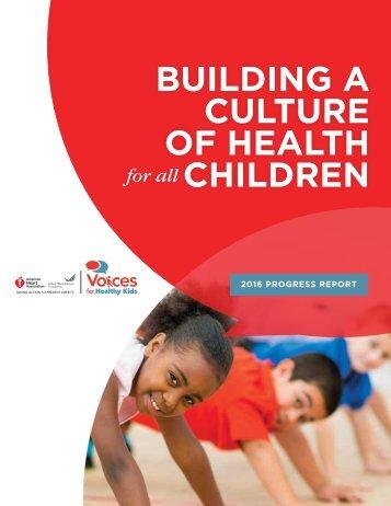 BUILDING A CULTURE OF HEALTH CHILDREN
