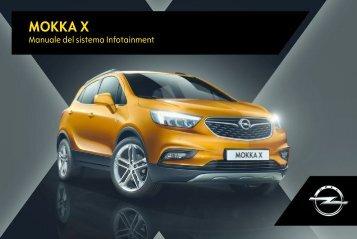 Opel Mokka X Infotainment Manual MY 17.0 - Mokka X Infotainment Manual MY 17.0 manuale