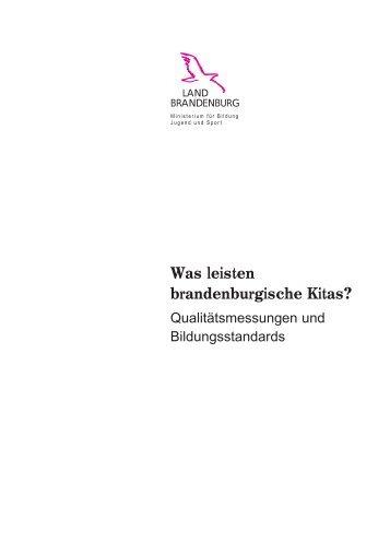 Was leisten brandenburgische Kitas? - Ministerium für Bildung ...