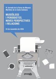 MUSEÒLEGS I PERIODISTES NOVES PERSPECTIVES I RELACIONS