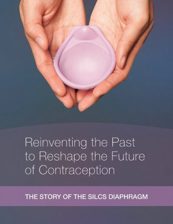 Reinventing the Past to Reshape the Future of Contraception