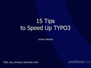 15 Tips to Speed Up TYPO3