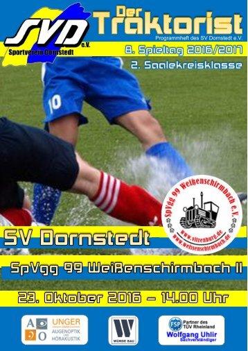 """""""Der Traktorist"""" - 8. Spieltag 2. Saalekreisklasse 2016/2017 - SV Dornstedt vs. SpVgg. 99 Weißenschirmbach II II"""
