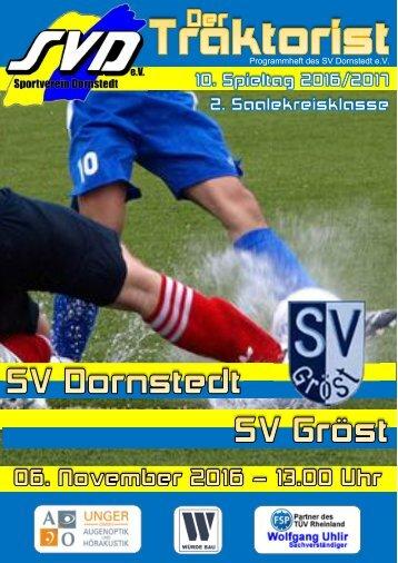 """Der Traktorist"" - 10. Spieltag 2. Saalekreisklasse 2016/2017 - SV Dornstedt vs. SV Gröst"