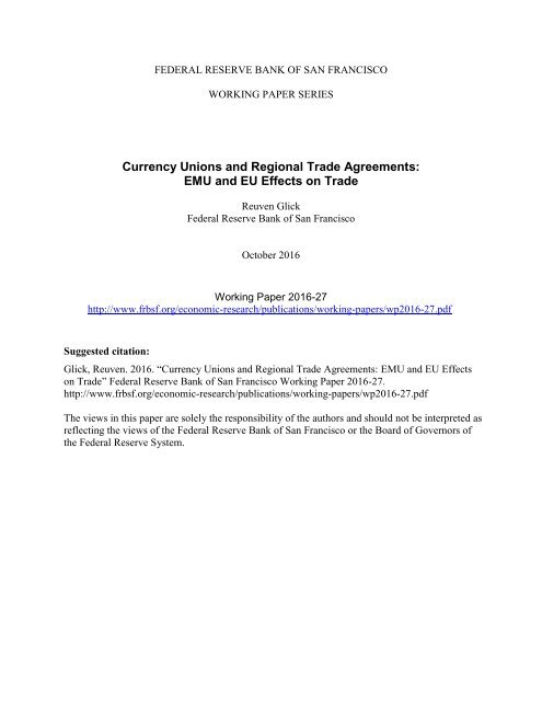 Currency Unions And Regional Trade Agreements Emu And Eu Effects On