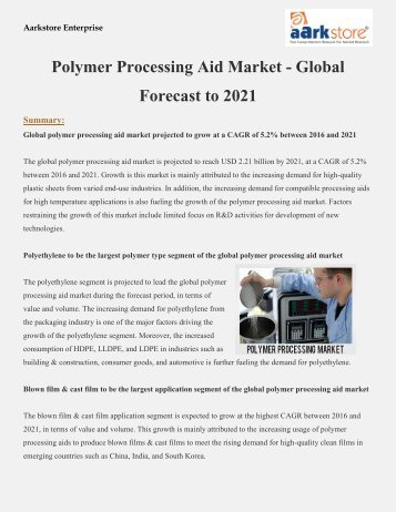 Polymer_Processing_Aid_Market_-_Global_Forecast_to_2021 (1)
